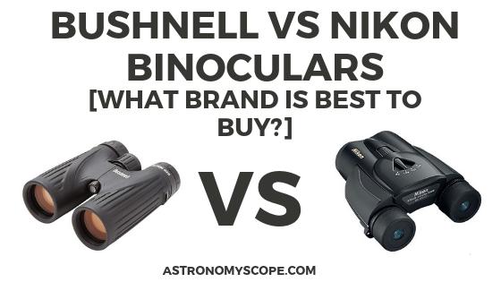 Bushnell vs Nikon Binoculars